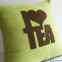 I Love Tea Dusty Green And Brown Pillow Cover by RaineStyleHome