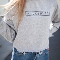 NANCY KILLIN IT CROPPED SWEATSHIRT