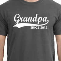 GRANDPA Since Personalized with Any Year  Granddad to be T-Shirt Father&#x27;s Day Gift More Colors S-2XL signaturetshirts