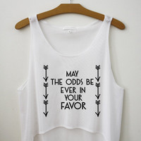 May the odds be ever in your favor - Hipster Tops