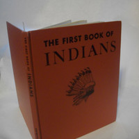 The First Book Of Indians By Benjamin Brewster- 1950- Hardcover- Children - History- Native American