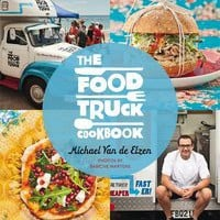 Michael Van De Elzen's The Food Truck Cookbook Book