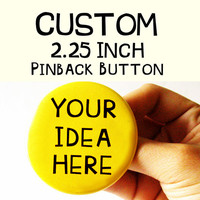 Custom Buttons Large Pinback Buttons Clothing Accessories Custom Image Text Buttons Original Pin Buttons