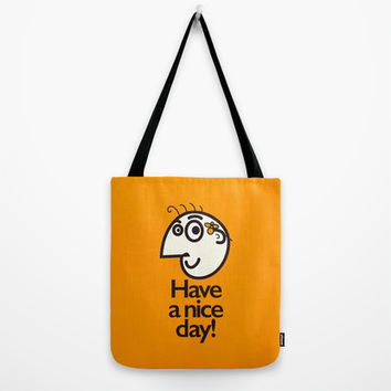 Have A Nice Day Happy Character Tote Bag by Boriana Giormova