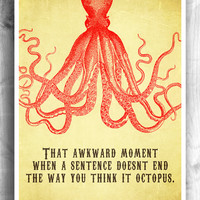 Typographic print, inspirational poster, octopus print, wall art, wall decor, wall hanging, bathroom print - Typography