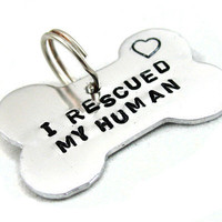 I Rescued My Human - Personalized Hand Stamped Dog Tag | foxwise