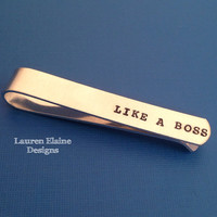 Like A Boss Hand Stamped Aluminum Tie Bar/ Money Clip- Choose the Font