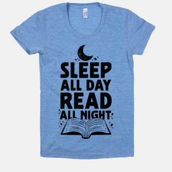 Sleep All Day Read All Night