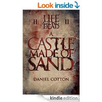 Life Among the Dead 2: A Castle Made of Sand [Kindle Edition]