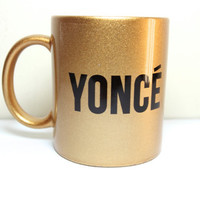 Beyonce gold trill mug - Yonce partition , King b - Flawless mug