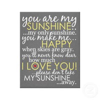 You Are My Sunshine - Gray - 11 x 14 Gallery Wrap Canvas from Zazzle.com