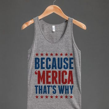 BECAUSE x27MERICA THATx27S WHY TANK TOP ID6060139