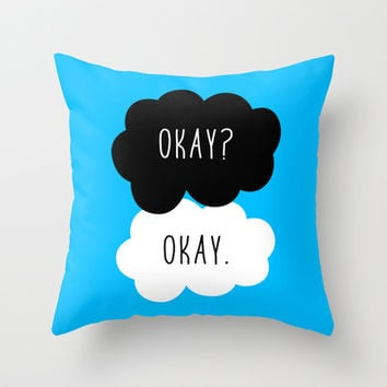 Okay Okay. The Fault in Our Stars Throw Pillow by Janice