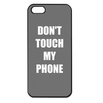 Don 39t Touch My Phone iPhone Case Cover 5s 5C 44S Grey