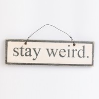 Brandy & Melville Deutschland - Stay weird Signboard