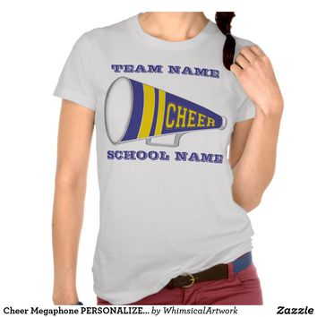 Cheer Megaphone PERSONALIZED School AND TEAM T-shirts from Zazzle.com