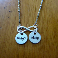 "The Fault in our Stars Inspired ""Okay? Okay"" Necklace. Hazel and Augustus Infinity symbol. Silver colored. TFIOS"