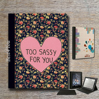iPad Cover,floral,too sassy for you,iPad air case,iPad air Cover,iPad 2 Case,iPad 3 Case,iPad 4 Case,New iPad Case,full protection