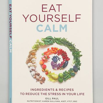 Eat Yourself Calm By Gill Paul  Urban Outfitters