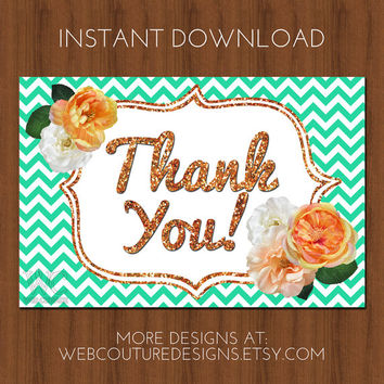 Printable Thank You Card - Rose Gold Glitter + Pink, Bright Pink, White, Yellow Flowers + Mint Green Chevron Pattern - Instant Download File