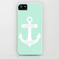 Love Hope Anchor Mint Green iPhone & iPod Case by BeautifulHomes | Society6