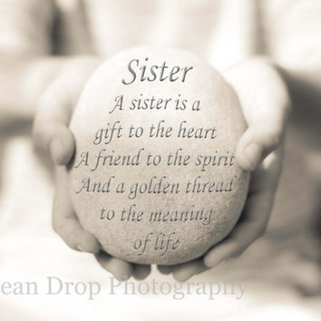 Digital File, Sister Quote, Sister Gift, Gift for Sister, Gift for her, Sister Quote Print, Thank You Gift, Sister Print, Sister Art