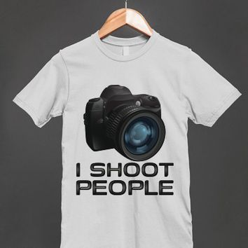 I Shoot People - Funny Photography T Shirt - other styles and colors are available