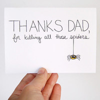 Father&#x27;s Day Card Card for Dad Thanks For Killing by JulieAnnArt