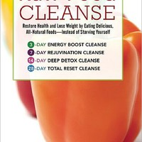 Raw Food Cleanse: Restore Health and Lose Weight by Eating Delicious, All-Natural Foods - Instead of Starving Yourself