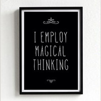 magical thinking quote poster print, Typography Posters, Home wall decor, Motto, vintage, retro, inspirational quote