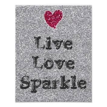 Girly Silver Glitter Live Love Sparkle Quote