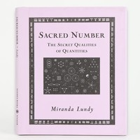 Sacred Number: The Secret Quality of Quantities by Miranda Lundy - Urban Outfitters
