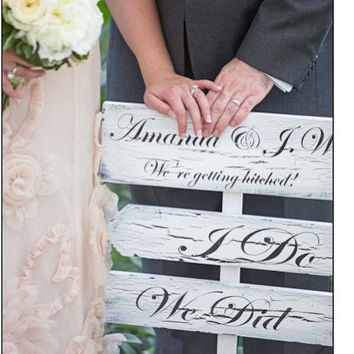 Directional Wedding Sign - I Do,  We Did & customized bride & groom names!