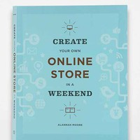 Create Your Own Online Store In A Weekend By Alannah Moore - Urban Outfitters