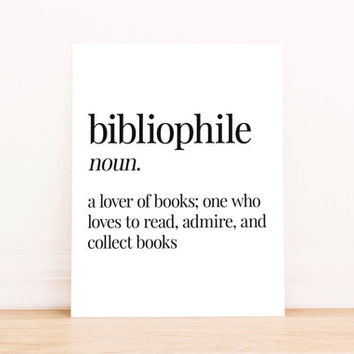 Printable Art Bibliophile Definition Typography Poster Home