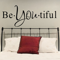 Be you tiful Inspirational Text Quote Wall Sticker Vinyl Decal for Bath, Bathroom, Bedroom or Living room. Beautiful Art DIY Decor Mural!