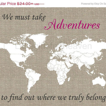 SALE Adventures World Map Print- must take adventures, we truly belong, map of the world, canvas…