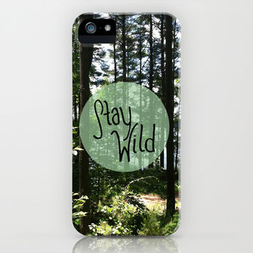 Stay Wild iPhone & iPod Case by Summer Shells