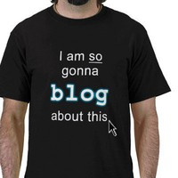 I Am So Gonna Blog About This Tee Shirts from Zazzle.com