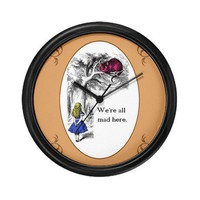 We&#x27;re All Mad Here Wall Clock by cheshirecouture- 308444313