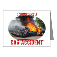 I Survived A Car Accident Note Cards (Pk of 10) by survivedcrash- 342099506