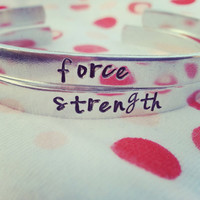 Strength /force/fuerza one bracelet choose your quote and material , one motivational bracelet 1/4 inch wide