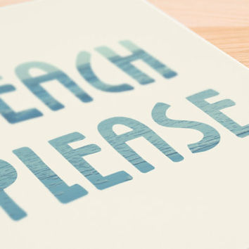 "Printable Art ""Beach Please"" Typography Poster Home Decor Office Decor Poster"