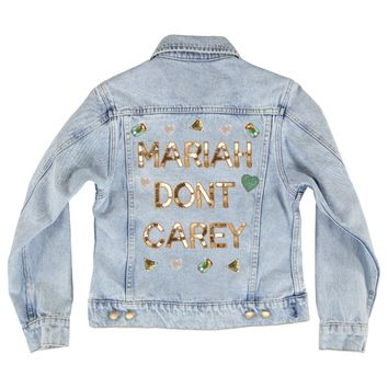 mariah don't carey, mariah, carey, pop, singer, jacket, denim, custom, patches, applique, sequin, gold, words, quote, pun,
