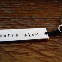 Carpe Diem hand stamped seize the day key ring