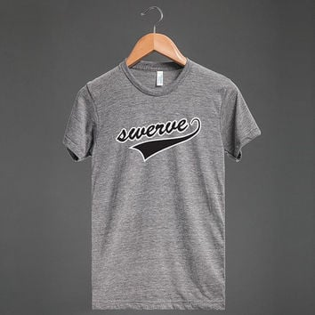 "COOL SHIRT: ""Swerve"""