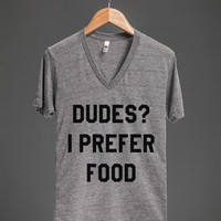 DUDES? I PREFER FOOD V-NECK T-SHIRT ID7131256