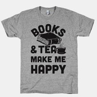 Books & Tea Make Me Happy