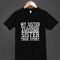 my sister has an awesome sister blk/wht | Fitted T-shirt | Skreened