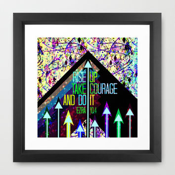 RISE UP TAKE COURAGE AND DO IT Colorful Geometric Floral Abstract Painting Christian Bible Scripture Framed Art Print by The Faithful Canvas